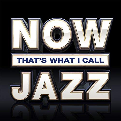 Now That's What I Call Jazz von Now