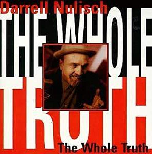 The Whole Truth von Nulisch, Darrell