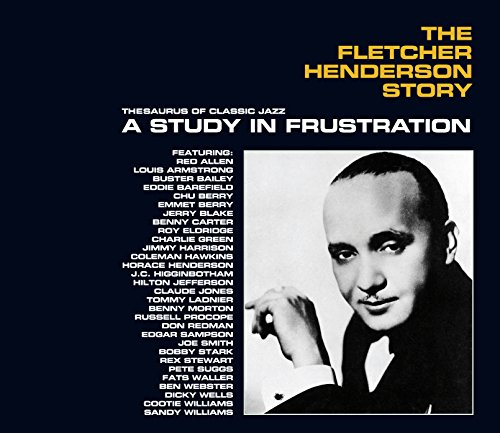 The Fletcher Henderson Story: a Study in Frustrati von POLL WINNERS RECORDS