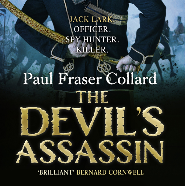 The Devil's Assassin: Jack Lark, Book 3 , Hörbuch, Digital, 1, 713min von Paul Fraser Collard