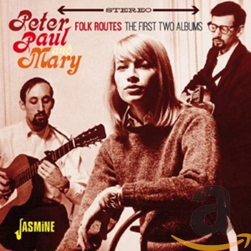 Folk Routes von Peter, Paul & Mary