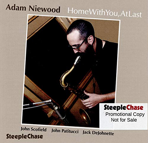 Adam Niewood - Home With You, At Last von STEEPLECHASE