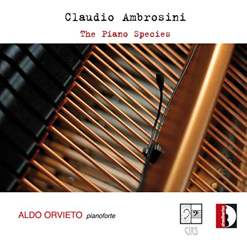 Claudio Ambrosini: The Piano Species von STRADIVARIUS - ITALI