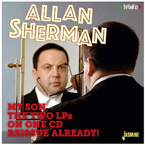 My Son the Two Lps on One CD Reissue Already! von Sherman, Allan