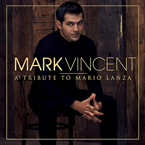 A Tribute to Mario Lanza von Sony Classical