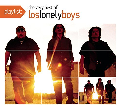 Playlist: The Very Best of Los Lonely Boys by Los Lonely Boys (2009) Audio CD von Sony Legacy