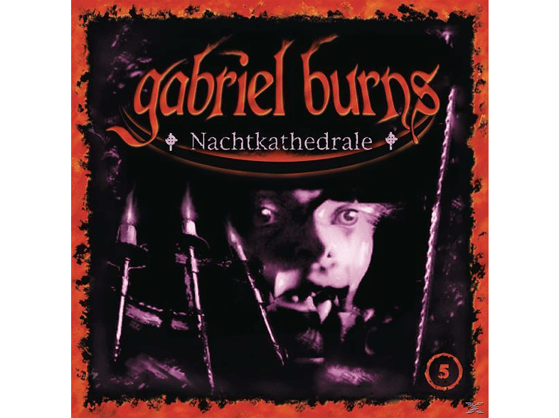 Burns Gabriel - 05/Nachtkathedrale (Remastered Edition) - (CD) von DECISION P