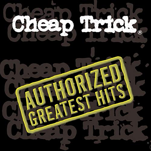 Cheap Trick - Authorized Greatest Hits von Epic