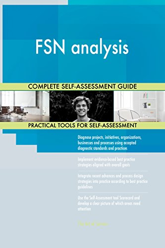 FSN analysis All-Inclusive Self-Assessment - More than 700 Success Criteria, Instant Visual Insights, Comprehensive Spreadsheet Dashboard, Auto-Prioritized for Quick Results von The Art of Service