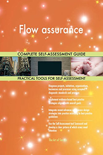 Flow assurance All-Inclusive Self-Assessment - More than 700 Success Criteria, Instant Visual Insights, Comprehensive Spreadsheet Dashboard, Auto-Prioritized for Quick Results von The Art of Service
