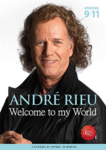 André Rieu - Welcome To My World: Episodes 9-11 von Universal/Music/DVD