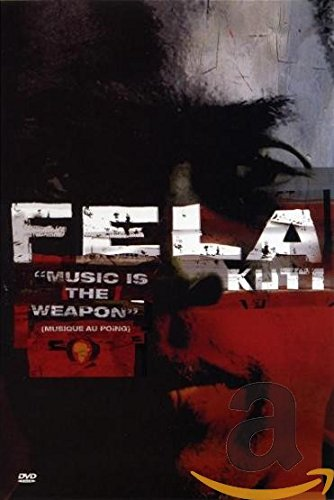 Fela Kuti - Music is the Weapon (Musique Au Poing) von Universal/Music/DVD