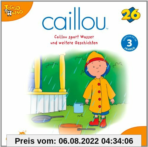 Caillou 26 Audio:Caillou Spart Wasser U Weitere Ge von Various