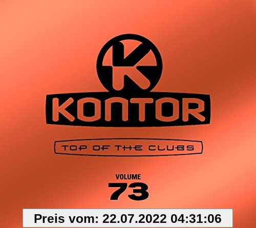 Kontor Top Of The Clubs Vol.73 von Various