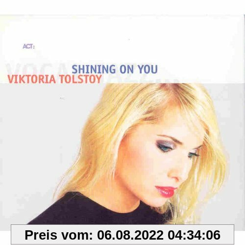Shining on You von Viktoria Tolstoy