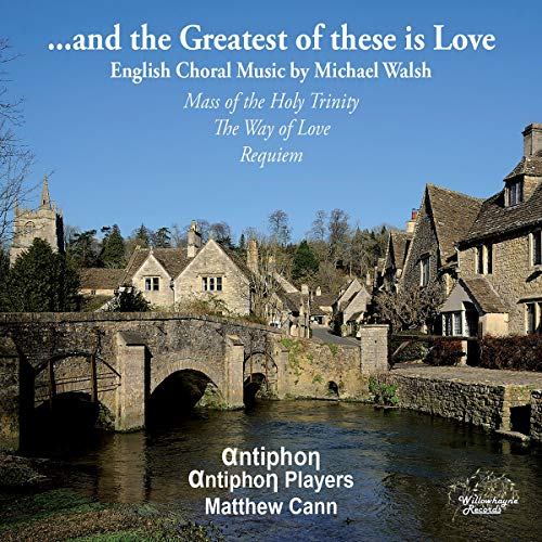 ...and the Greatest of These Is Love von Willowhayne Records (Naxos Deutschland Musik & Video Vertriebs-)