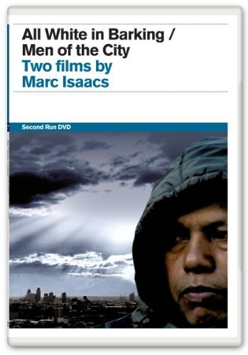 All White in Barking / Men of the City [Region 2] by Marc Isaacs