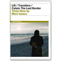 Marc Isaacs Collection: Lift / Travellers / Calais: The Last Border von Second Run