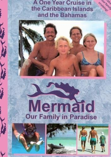 Mermaid, Our Family in Paradise by Philip Rink