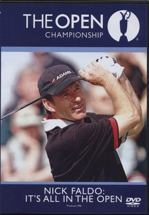 Nick Faldo: Its All in the Open [DVD] [DVD] [2011]