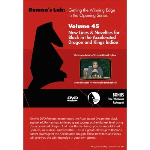 Roman's Chess Labs: Vol. 45, Getting the Winning Edge in the Opening Series New Lines & Novelties for Black in the Accelerated Dragon and Kings Indian DVD