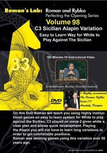 Roman's Chess Labs: Vol. 98, 2.c3 Sicilian Alapin Variation Easy to Learn Way for White to Play Against the Sicilian DVD