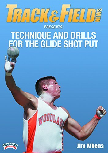 Track & Field News Presents: Technique & Drills for the Glide Shot Put by Jim Aikens