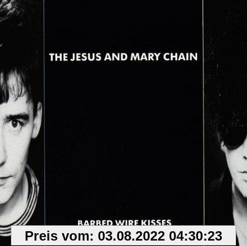 Barbed Wire Kisses von the Jesus and Mary Chain